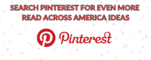 """Text """"Search Pinterest for even more read across america ideas"""" and Pinterest Logo"""