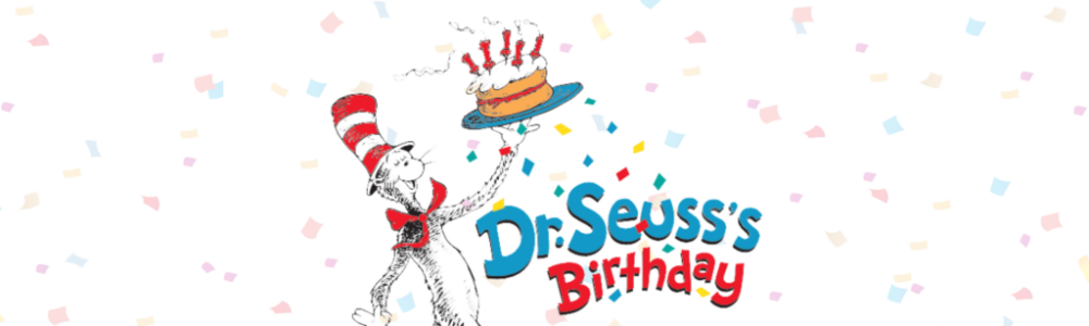 """Cat in the hat with text """"Dr. Seuss's Birthday"""" confetti and colored banner"""