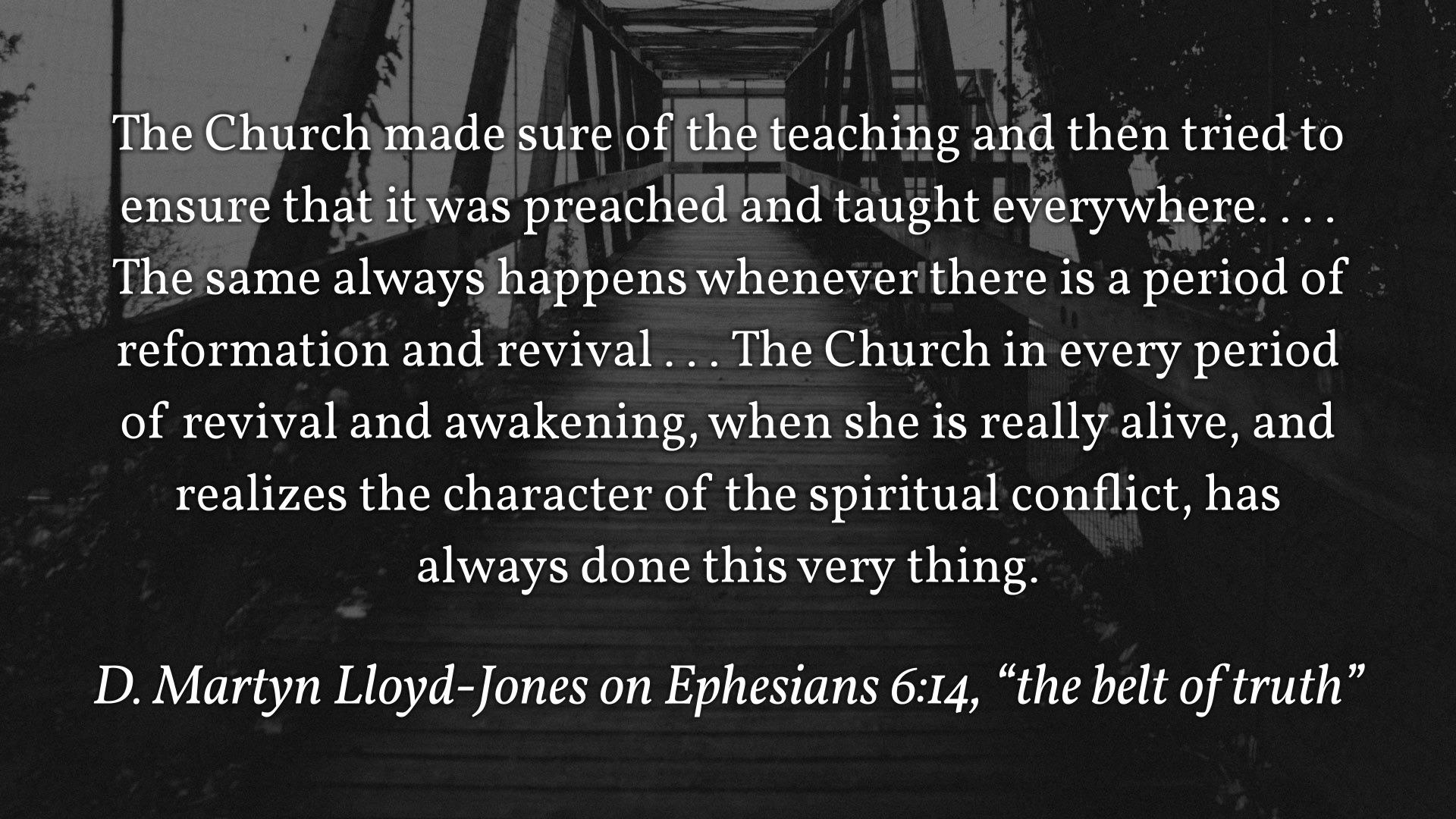 MLJ on Ephesians 6,14
