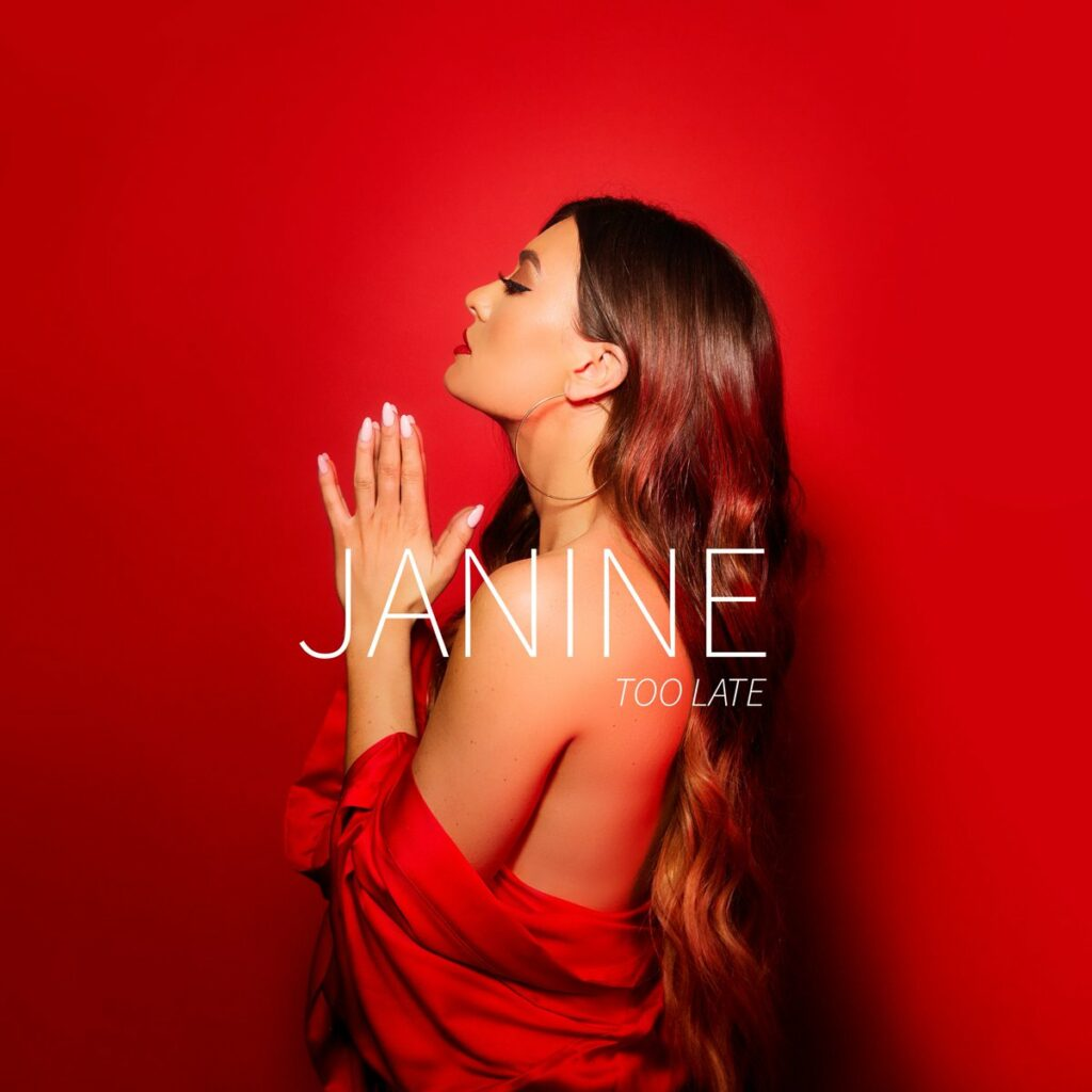 Janine Releases New Song 'Too Late'
