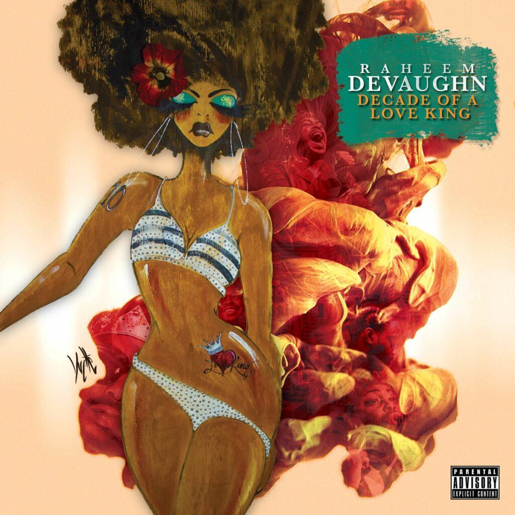 "Raheem DeVaughn ""Decade of a Love King"" album cover"