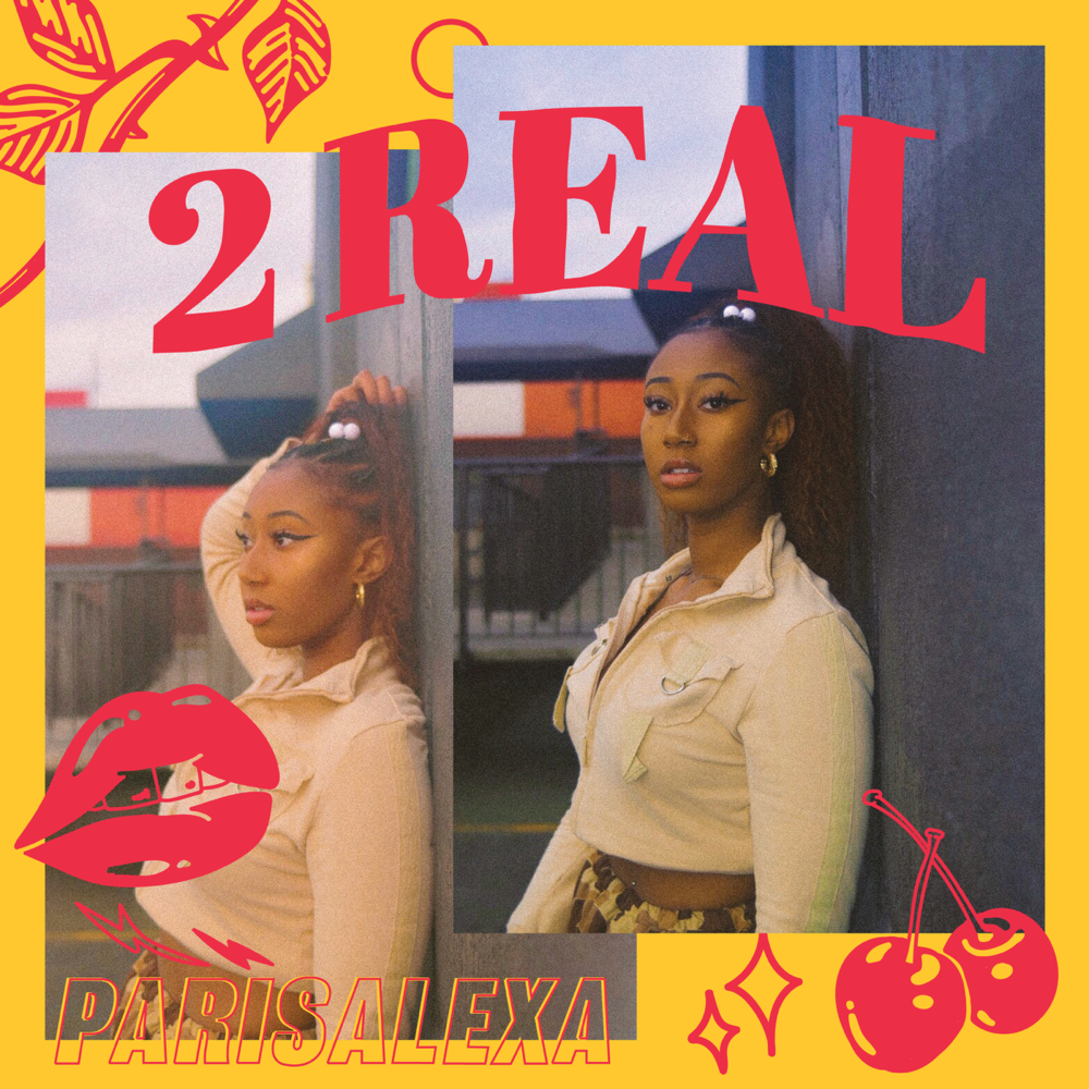 Parisalexa Gets '2 Real' on New Single - Rated R&B