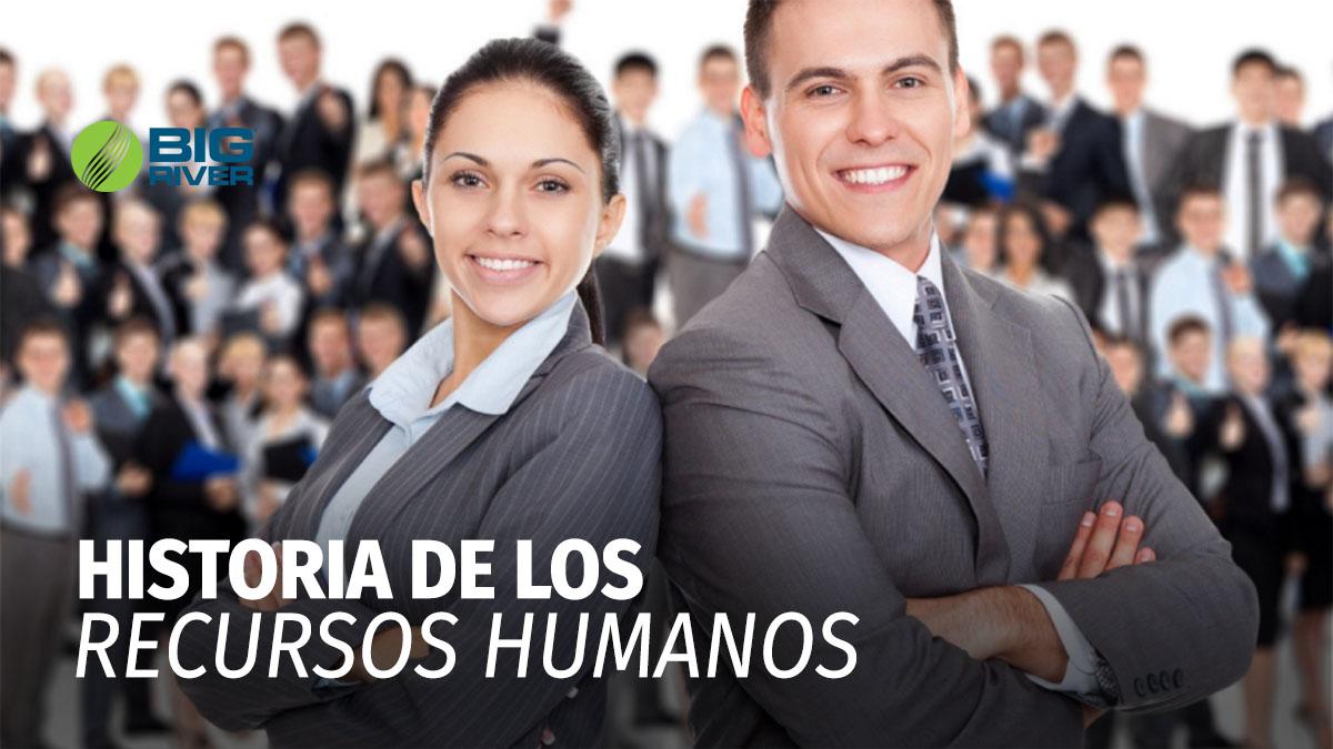 HISTORIA DE LOS RECURSOS HUMANOS