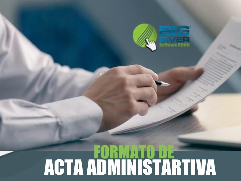 ¿Qué es una Acta Administrativa?