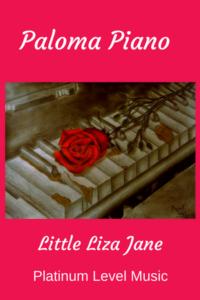 Paloma Piano Little Liza Jane - Cover