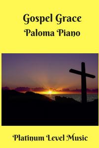 Paloma Piano - Gospel Grace Cover