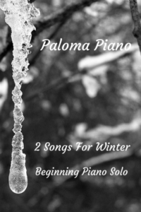 Paloma Piano - Two Songs for Winter
