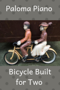 Paloma Piano - Bicycle Built for Two