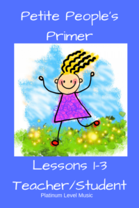 Petite People's Primer - Lessons 1, 2 and 3