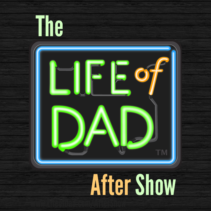 Excited to talk to Art and Ryan on the Life of Dad After Show!