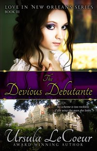 The Devious Debutante