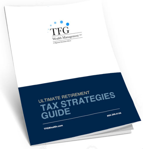 TFGWealth-ultimate-retirement-tax-strategies-guide
