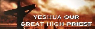 Yeshua Our High Priest