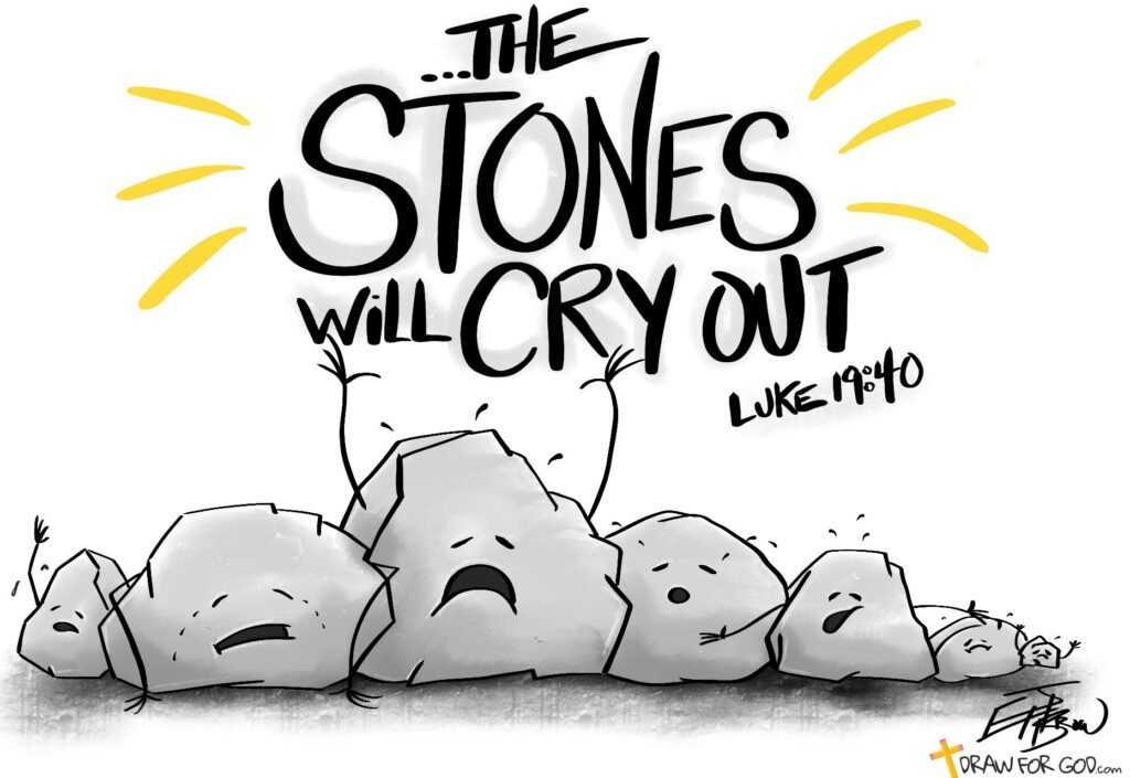 Stones Cry Out