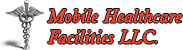 Mobile Healthcare Facilities LLC Logo