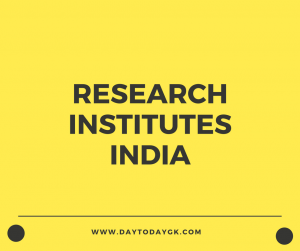 Research Institutes in India