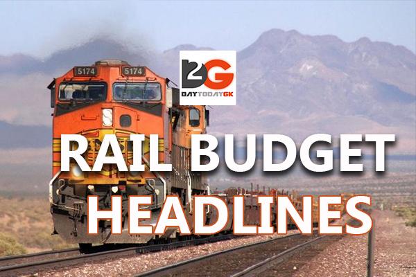 Railway Budget 2016 - 17