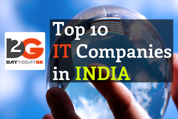 List Of Top 10 It Companies In India Explained In Detail Day Today Gk