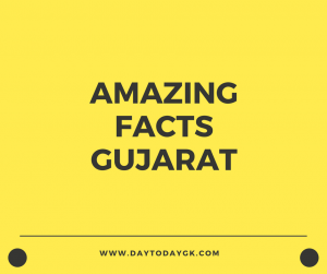 Facts about Gujarat