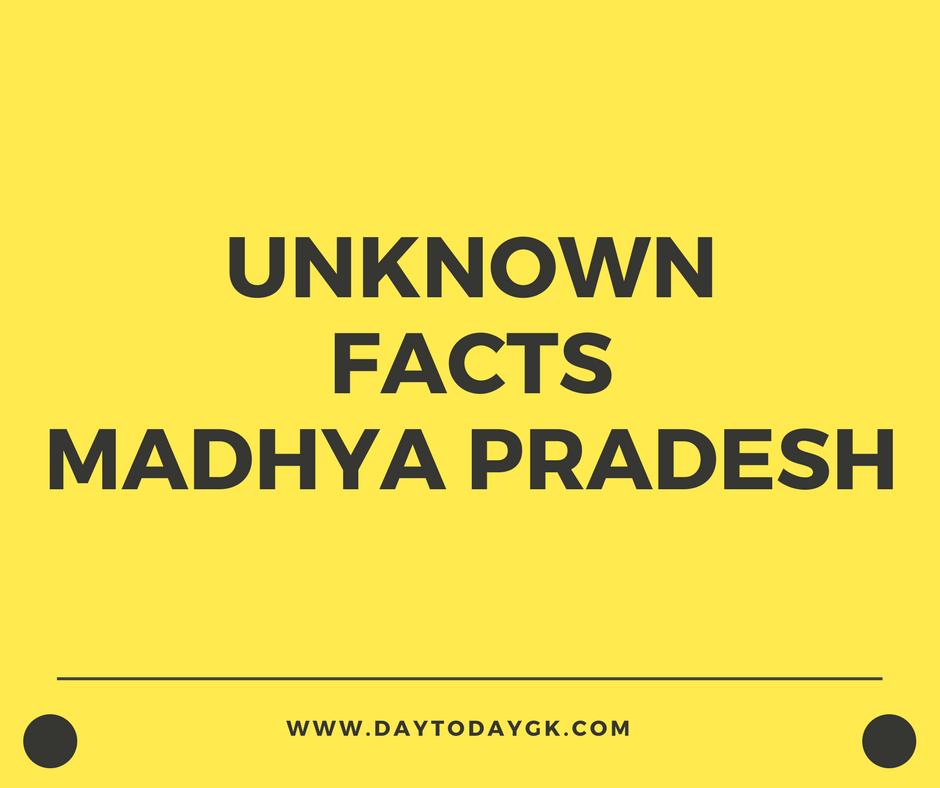Facts about Madhya Pradesh