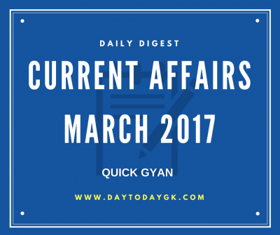 Current Affairs March 2017