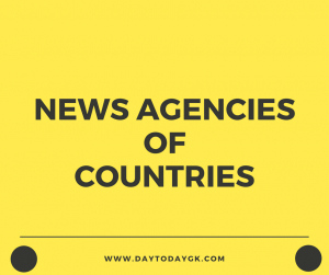 News Agencies of Different Countries