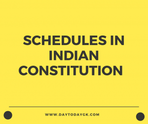 Schedules in Indian Constitution