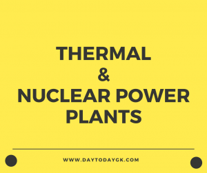 Thermal and Nuclear Power Plants in India