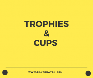 Trophies and Cups