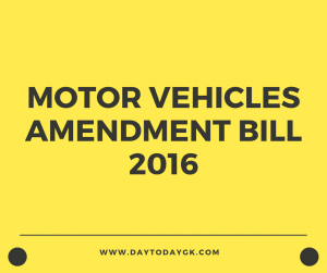 Motor Vehicles (Amendment) Bill, 2016