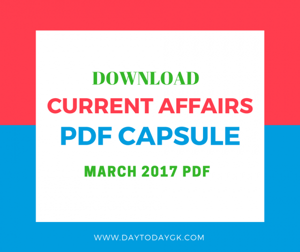 Current Affairs March 2017 PDF