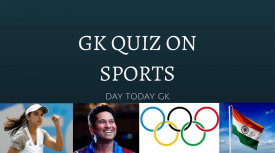 GK Quiz on Sports