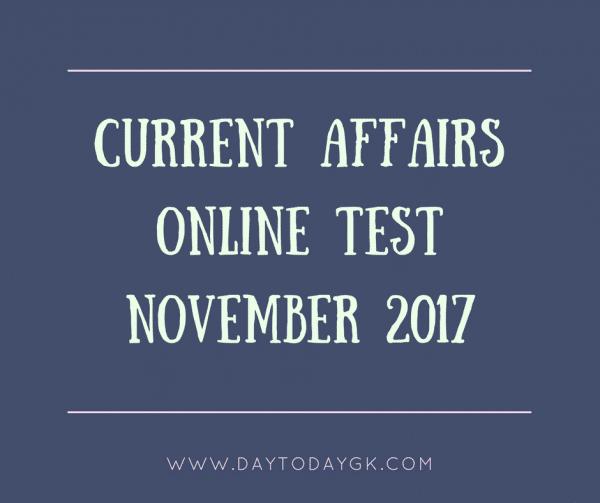 current affairs online test November 2017