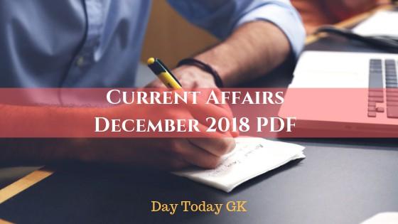 Current Affairs December 2018 PDF