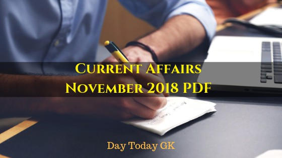 Current Affairs November 2018 PDF