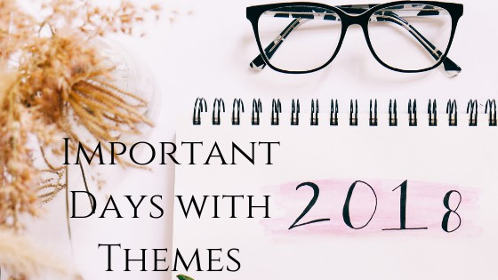 Important Days with Themes 2018