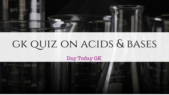 GK Quiz on Acids and Bases