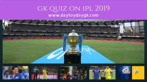 GK Quiz on IPL 2019