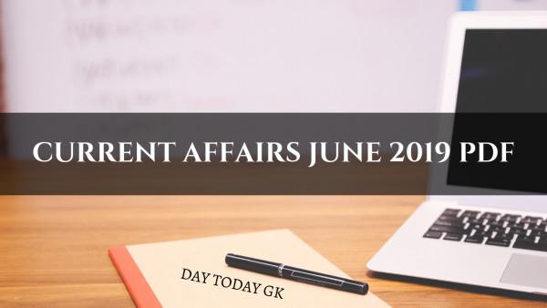 Current Affairs June 2019 PDF
