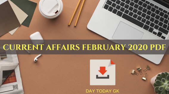Current Affairs February 2020 PDF