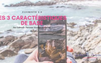 Les 3 caractéristiques du touriste 2.0