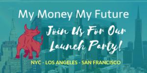 My Money My Future Launch Announcement