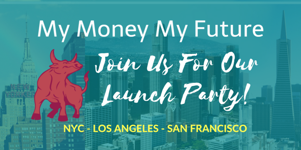 My Money My Future Launch Announcement
