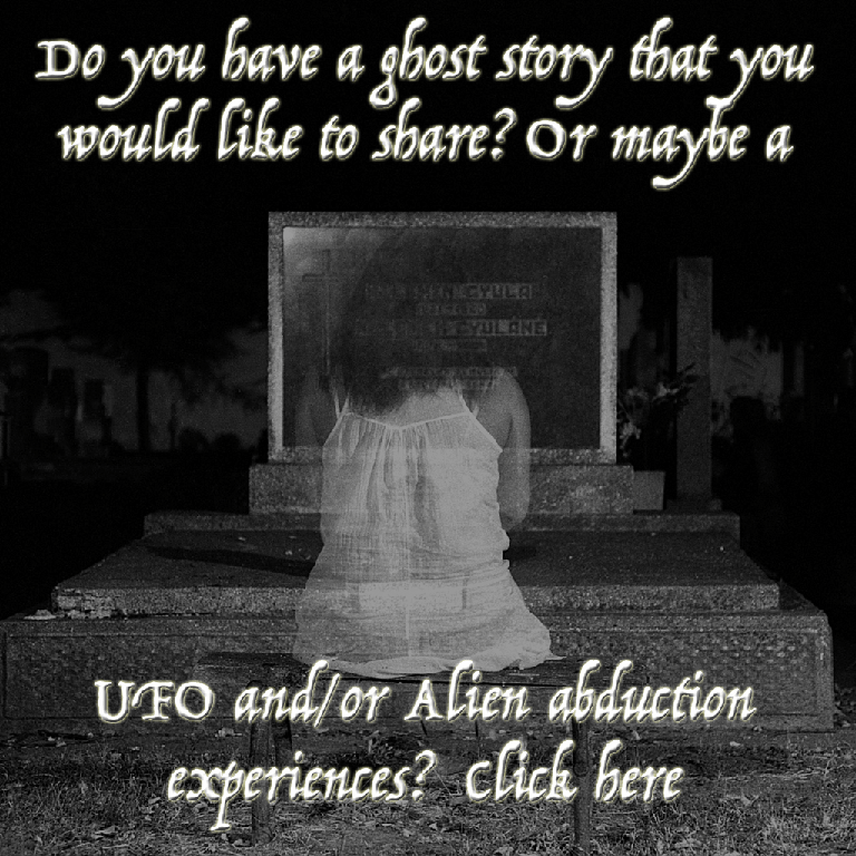 Do you have a ghost/UFO story