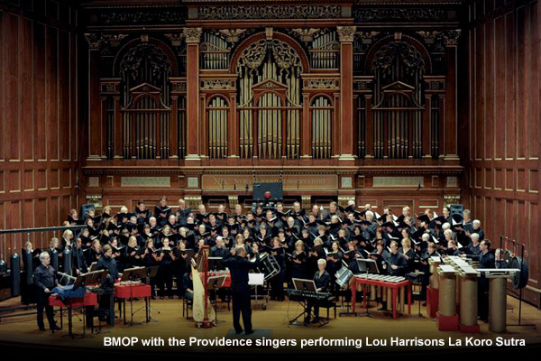 BMOP with the Providence singers performing Lou Harrisons La Koro Sutra
