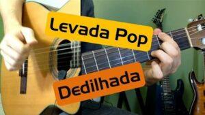 Levada POP Dedilhada para Violão | Ritmo sofisticado