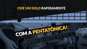 4 TREINOS ESSENCIAIS para improvisar COM A PENTATÔNICA