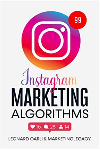 Book - Instagram Marketing Algorithms: $10000/month Business Plan Using Your Personal Social Media Account.