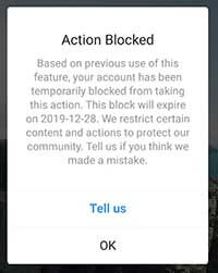 This block will expire on Instagram, action blocked based on previous use of this feature