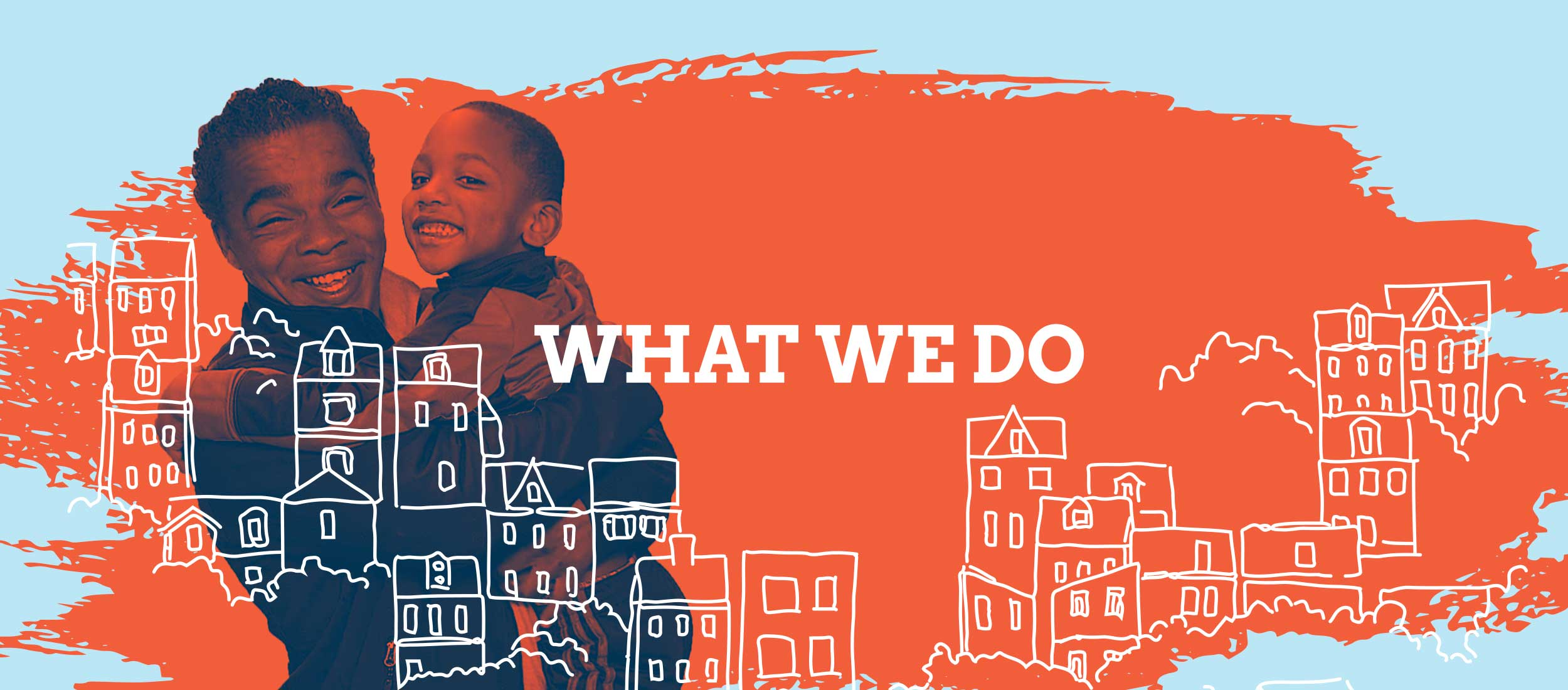 What We Do Banner